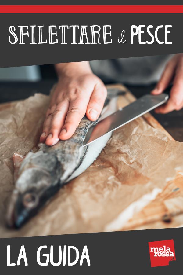 Guida per sfilettare il pesce