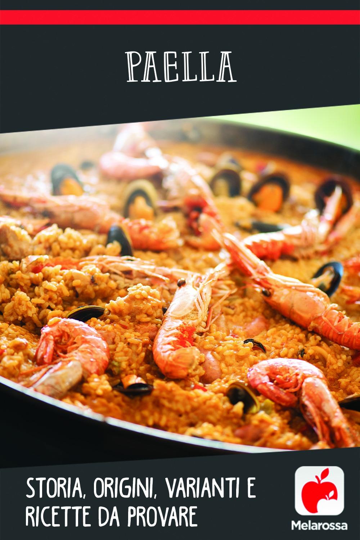 Paella: origini, varianti e ricette