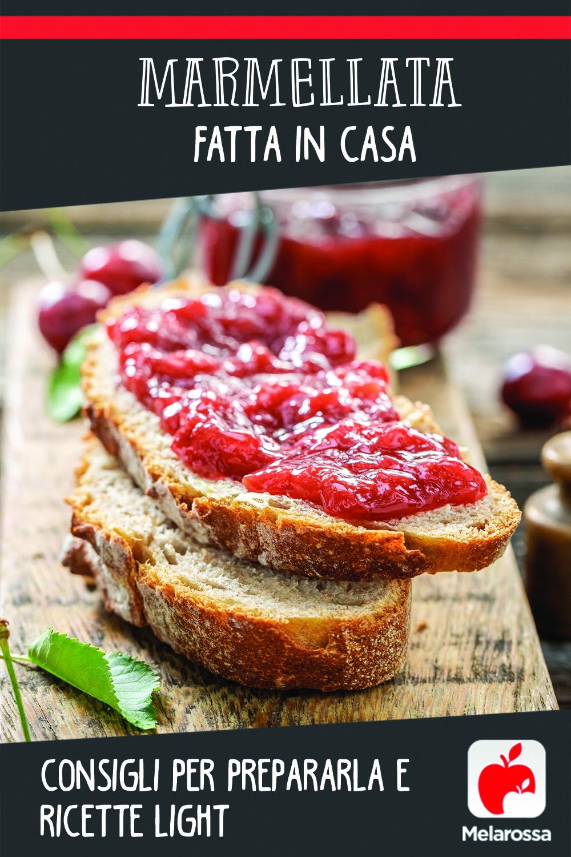 Marmellata fatta in casa: consigli per prepararla e ricette light