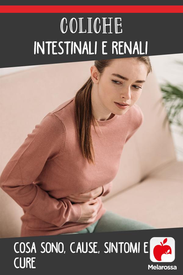 coliche intestinali e renali: cosa sono e come intervenire