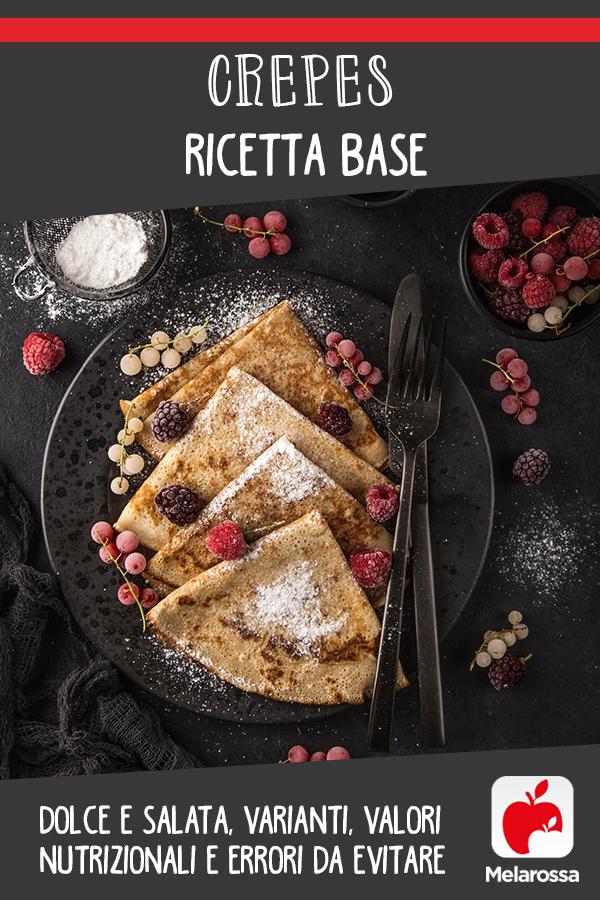 crepes: ricette base e zuccherate e varianti