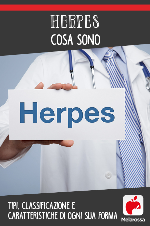 Herpes: cosa sono, tipi, cause, sintomi e cure