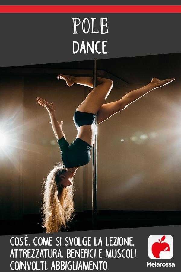 pole dance : cos'è, benefici, muscoli coinvolti e attrezzatura da avere