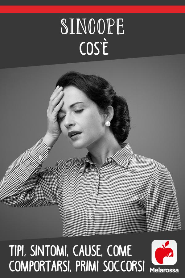 sincope: cos'è, cause, sintomi e come comportarsi