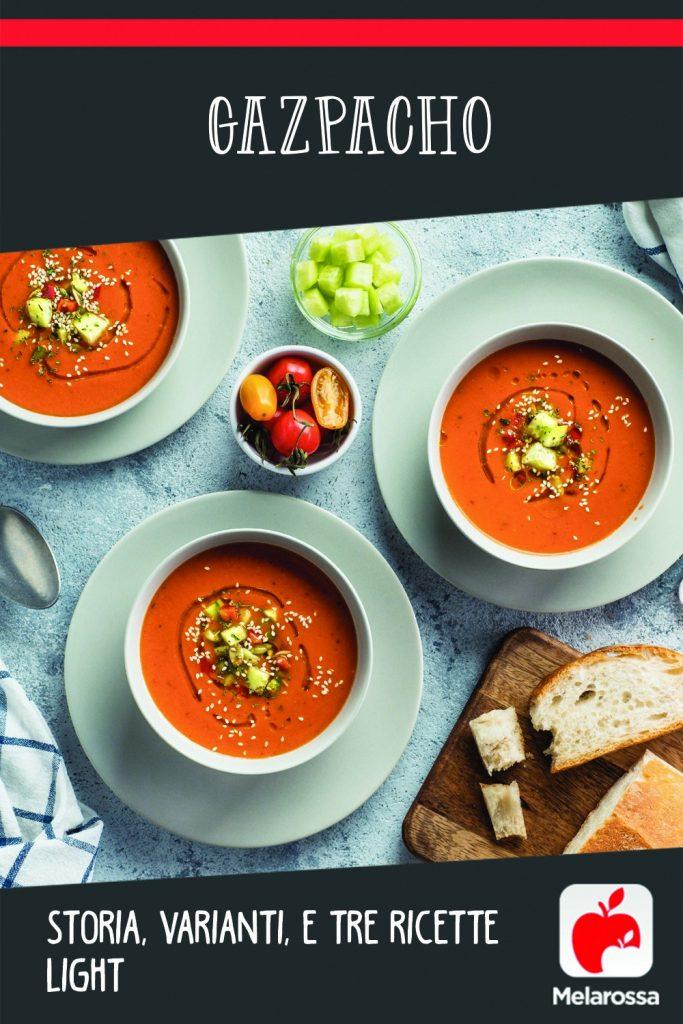 Gazpacho: storia, varianti e tre ricette light