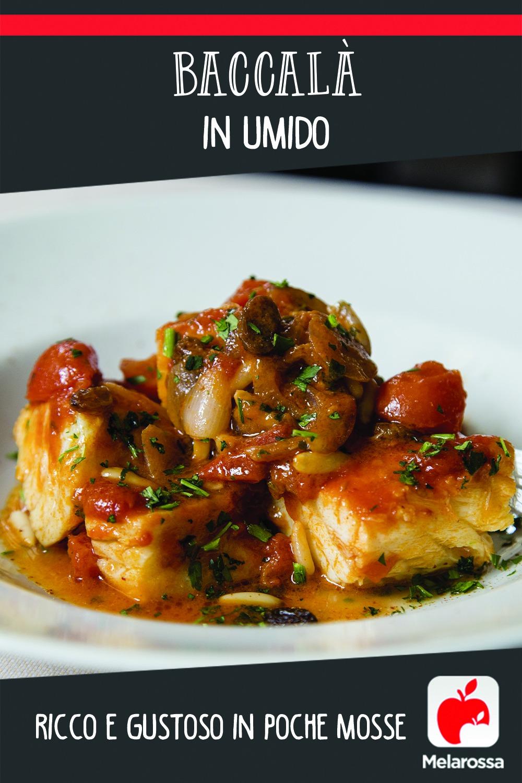 baccala in umido: ricetta  e consigli dello chef
