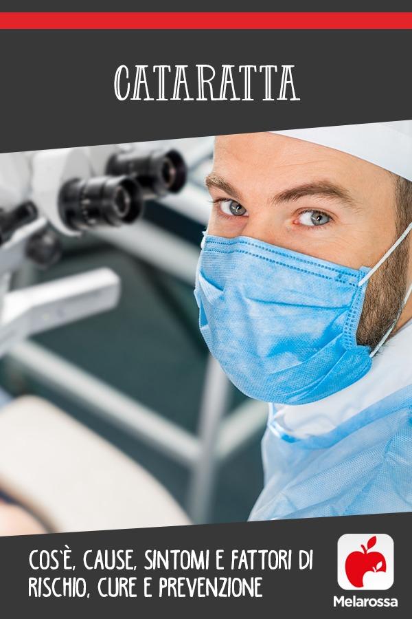 cataratta: cos'è, cause, sintomi, cure e prevenzione