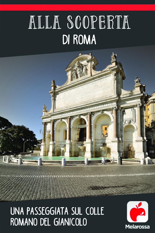 alla scoperta di Roma: il gianicolo