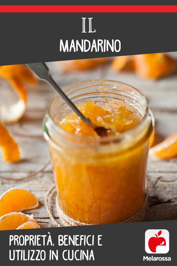 mandarino: valorie nutrizionali, benefici usi in cucina e bellezza