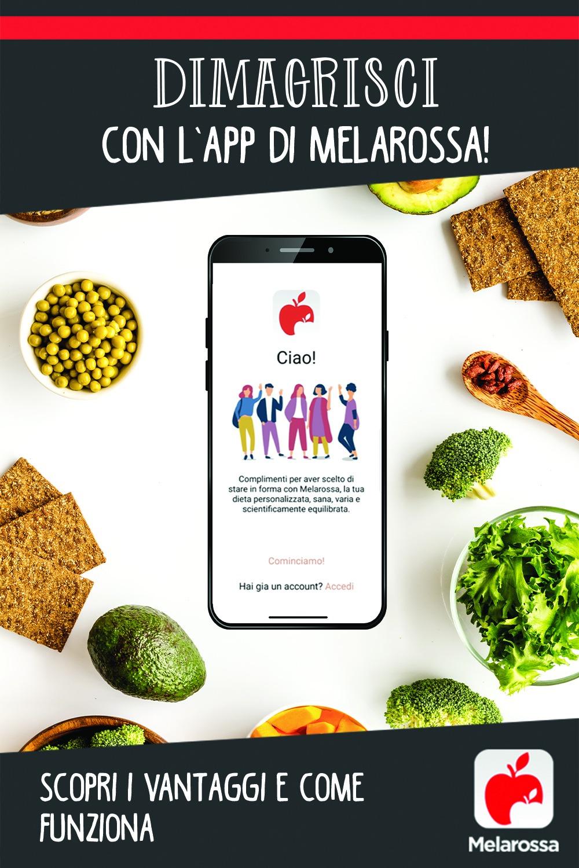 Dimagrisci con l'app di Melarossa! Scopri i vantaggi e come funziona.