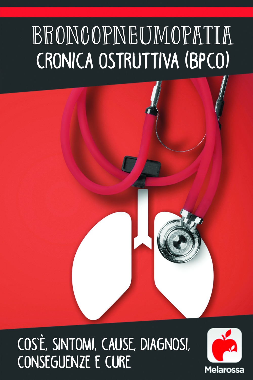 broncopneumopatia cronica ostruttiva : cos'è, cause, sintomi e cure