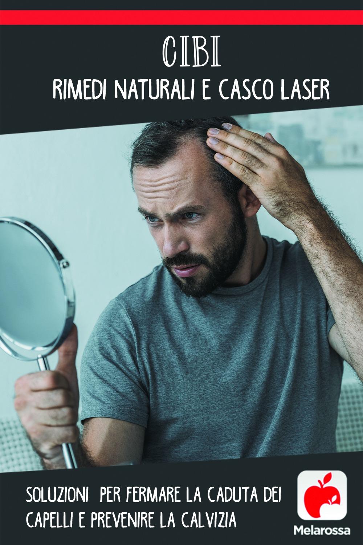 cibi, rimedi naturali e casco laser per prevenire la caduta dei capelli