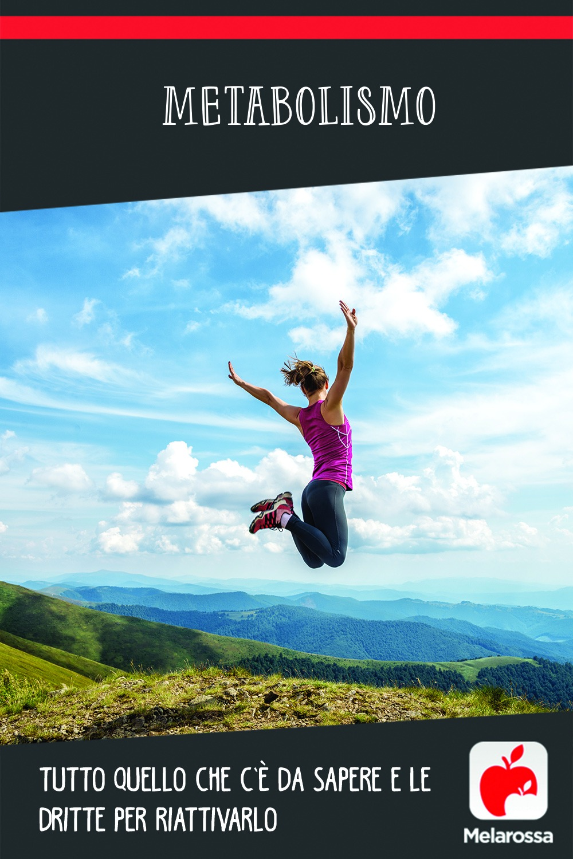 metabolismo: cos'è, come funziona e come riattivarlo