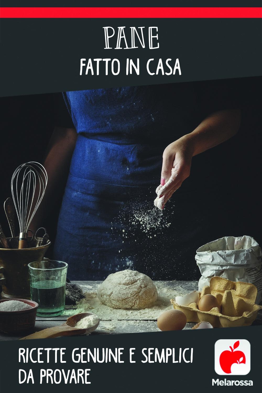 Pane fatto in casa: ricette da provare