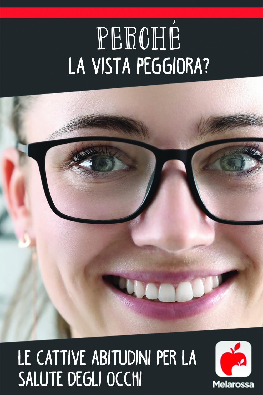 Cattive abitudini per la salute degli occhi