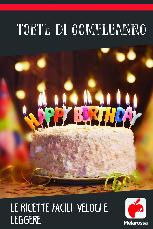 torte di compleanno: ricette veloci e facili