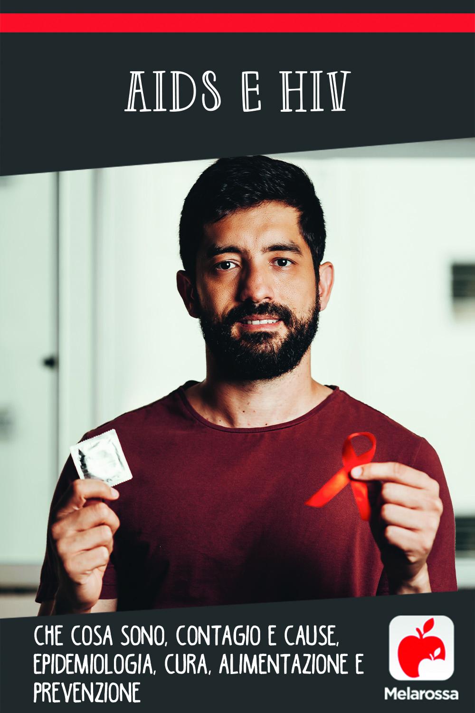 aids e hiv: cosa sono, cause, contagio, sintomi e cure