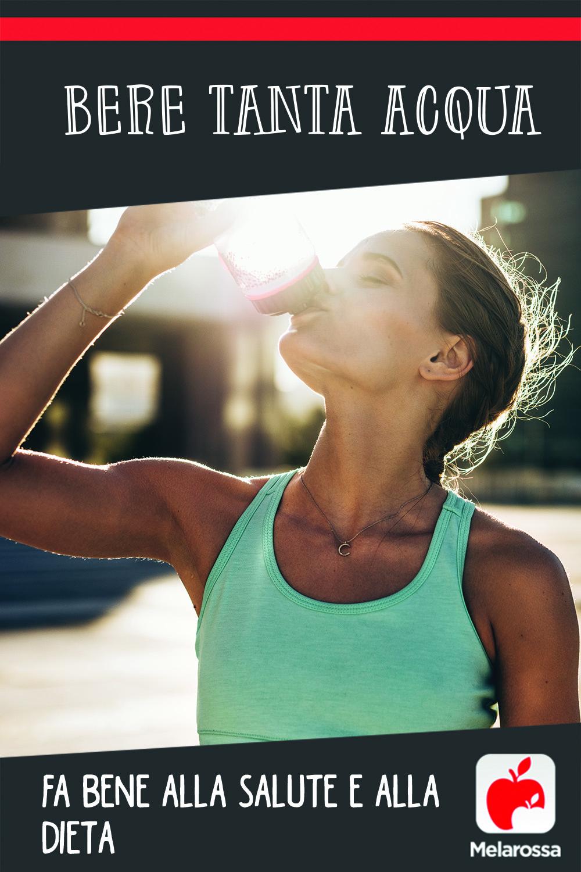 Bere tanta acqua fa bene alla salute e alla dieta