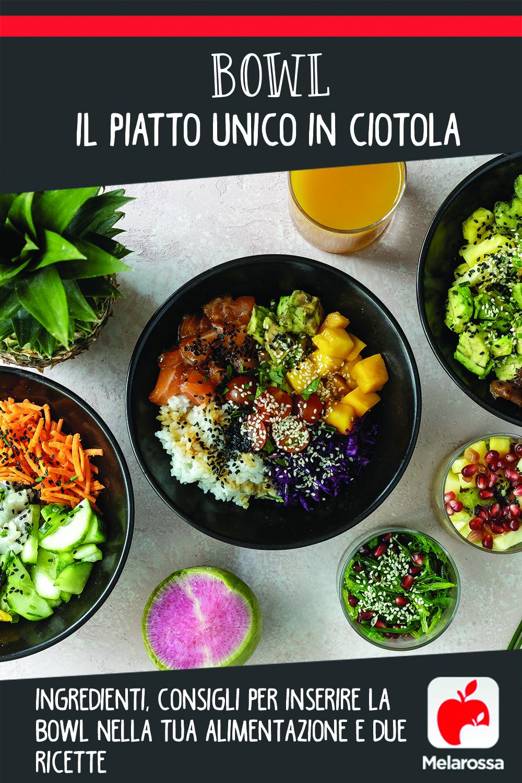 bowl: come prepararla e ricette