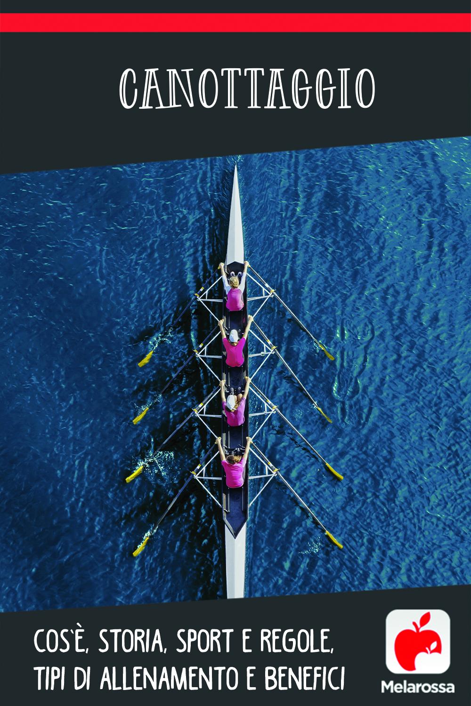 canottaggio: cos'è, storia, regole, allenamento, benefici