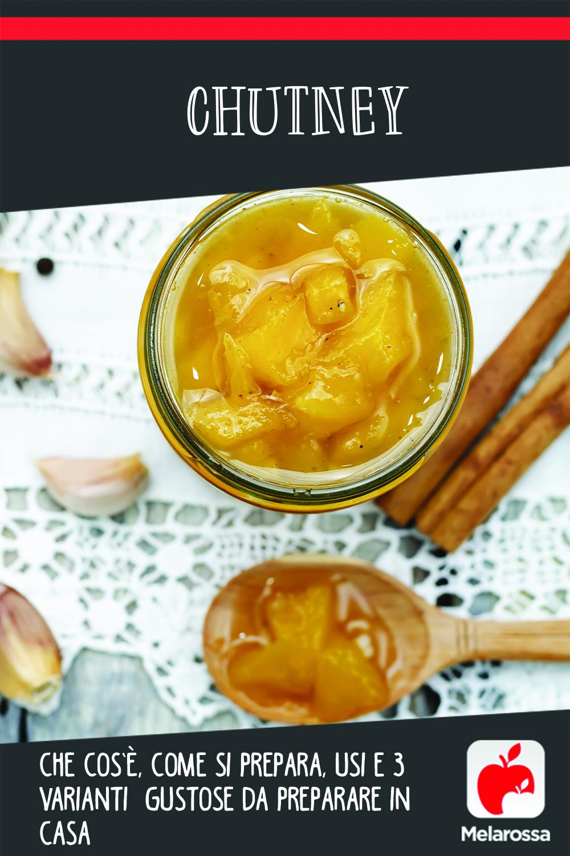 chutney: cos', usi e ricette con mango, varianti con pomodori e cipolle