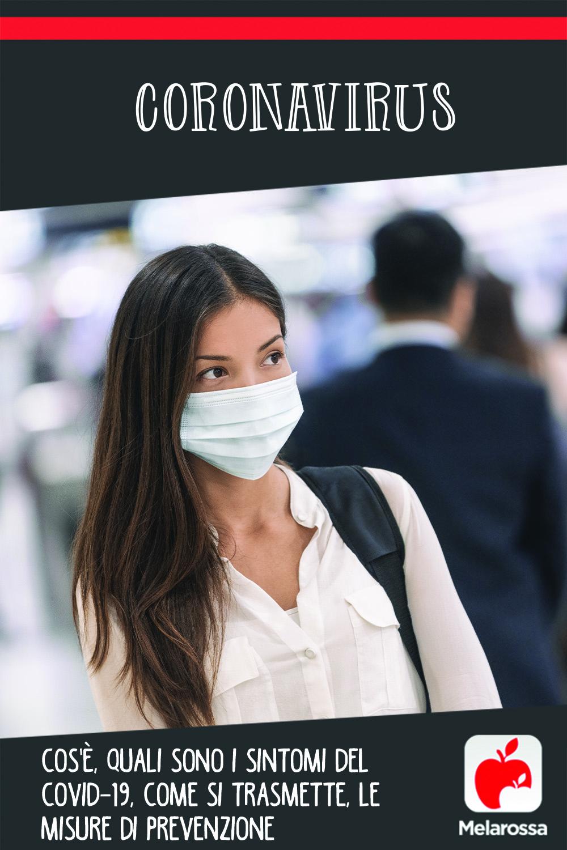 Coronavirus: sintomi, trasmissione, prevenzione