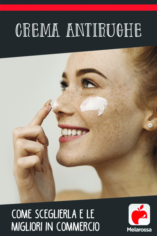Crema antirughe: come sceglierla e le migliori in commercio