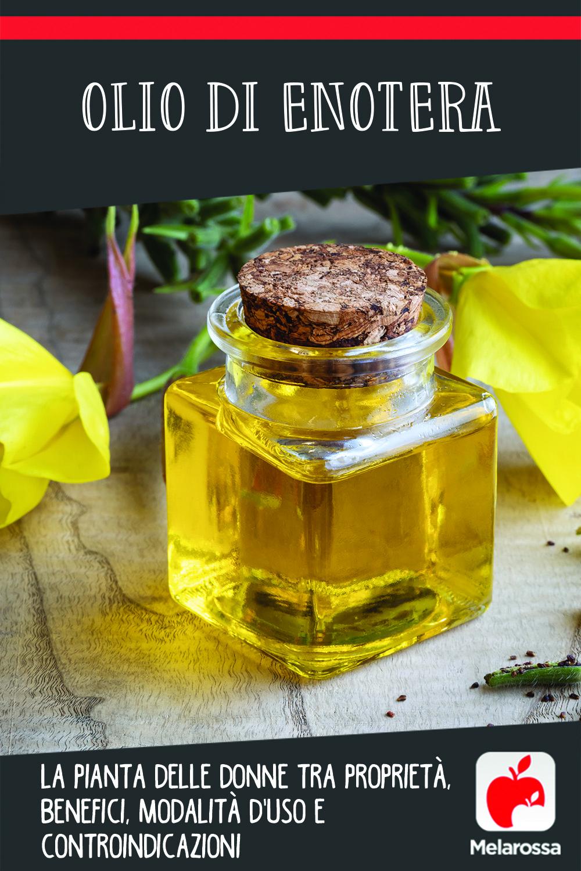 olio di enotera: cos'è, come assumerlo, benefici e controindicazioni