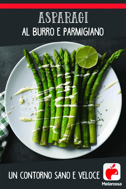 Asparagi al burro e parmigiano Melarossa