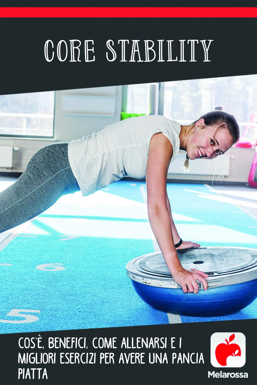 core stability: cos'è, come allenarsi programma per una pancia piatta