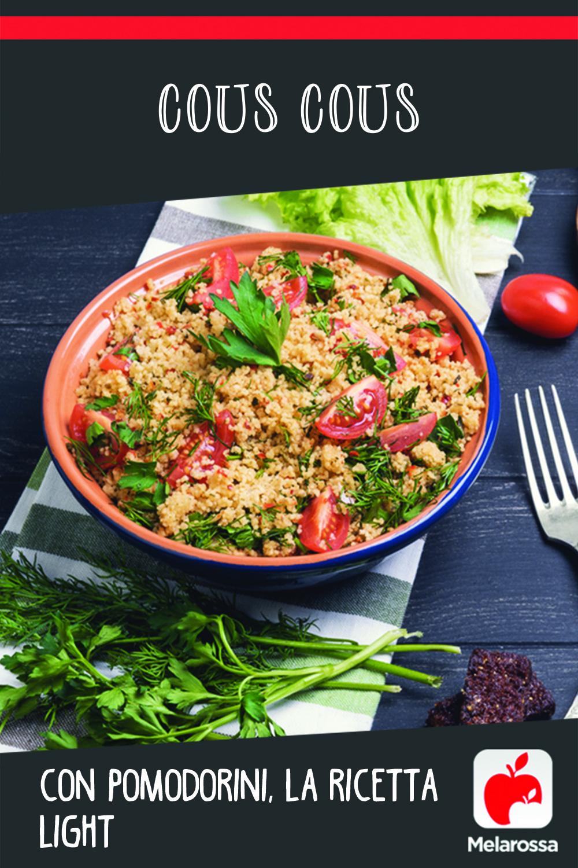 Cous cous con pomodorini, la ricetta light