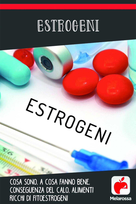 estrogeni: cosa sono, conseguenze del calo, Cosa comporta la mancanza di estrogeni, alimenti ricchi di fitoestrogeni