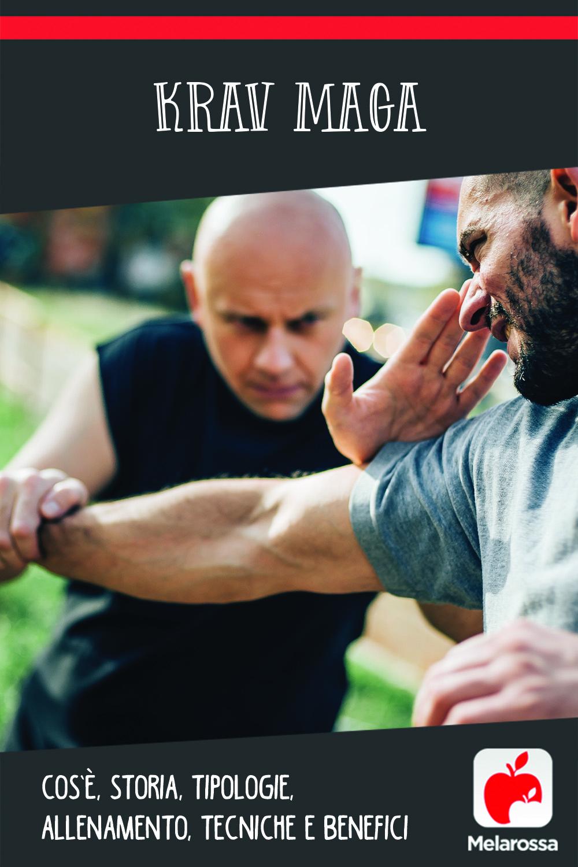 Krav maga: cos'è, tecnica, allenamento, benefici e storia