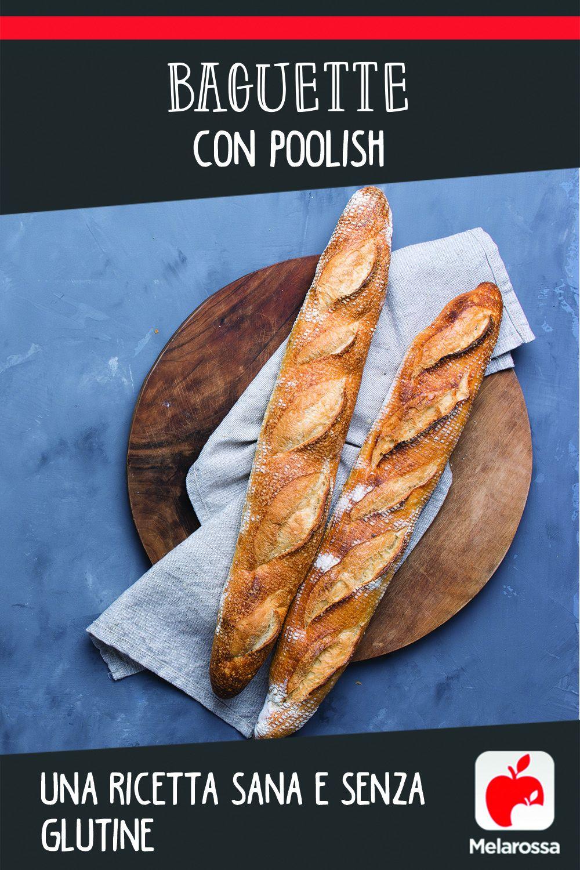 Baguette con poolish senza glutine