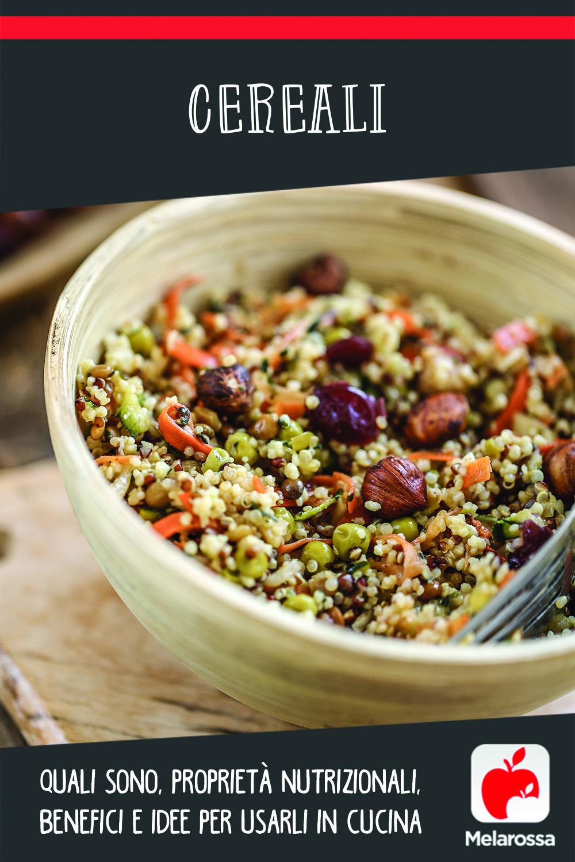 cereali:  quali sono, valori nutrizionali, benefici e ricette