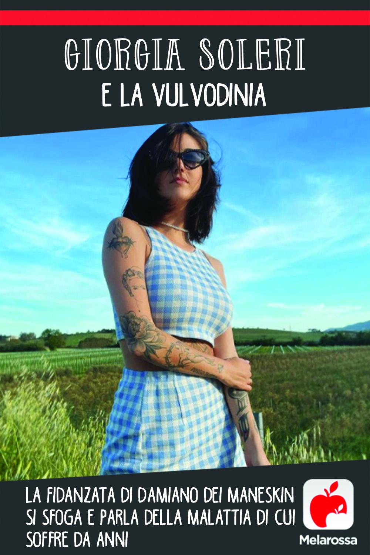 Giorgia Soleri e la vulvodinia: la fidanzata di Damiano dei Maneskin si sfoga e parla della malattia di cui soffre da anni