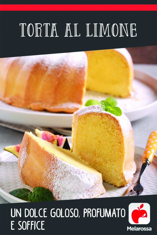 Torta al limone: profumata e soffice