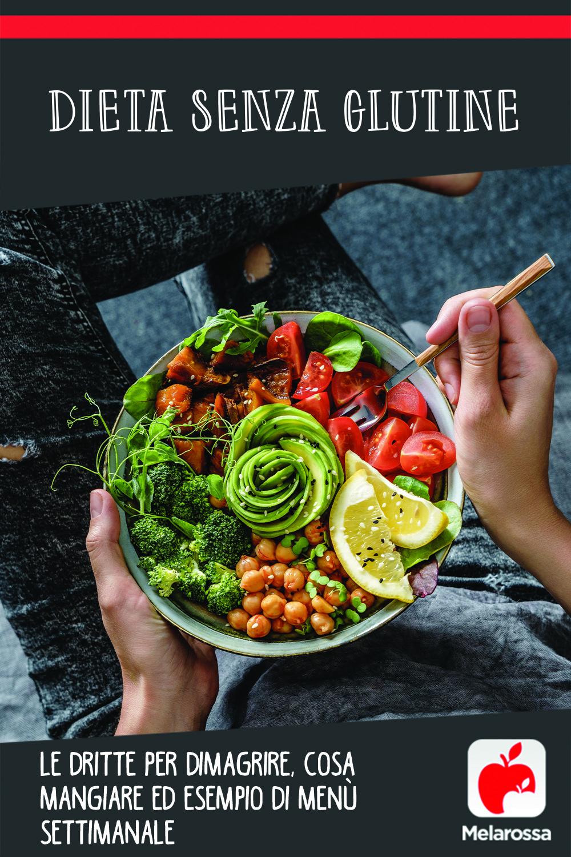 dimagrire con la dieta senza glutine: alimenti, menù settimanale, per chi è adatto