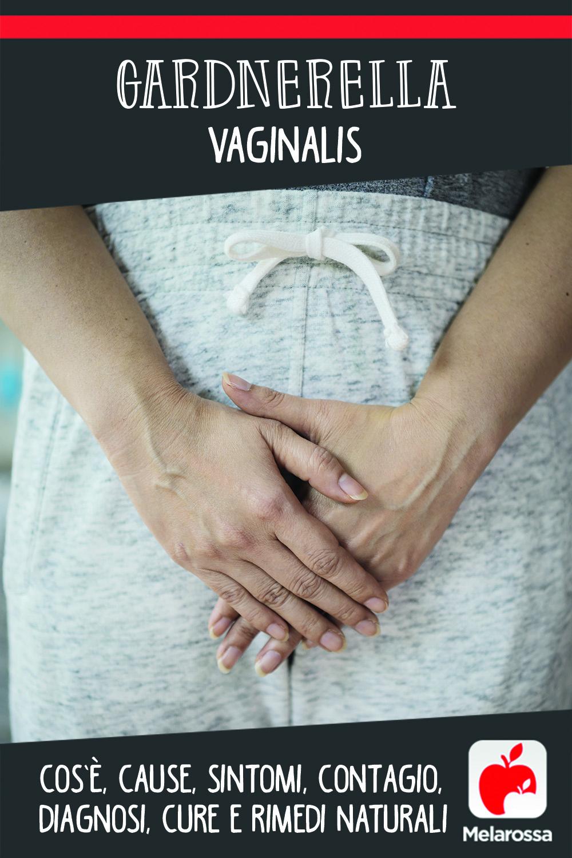 gardnerella vaginalis:  cos'è, cause, sintomi e cure