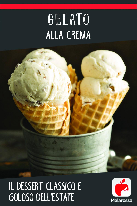 gelato alla crema: il dessert classico e goloso dell'estate