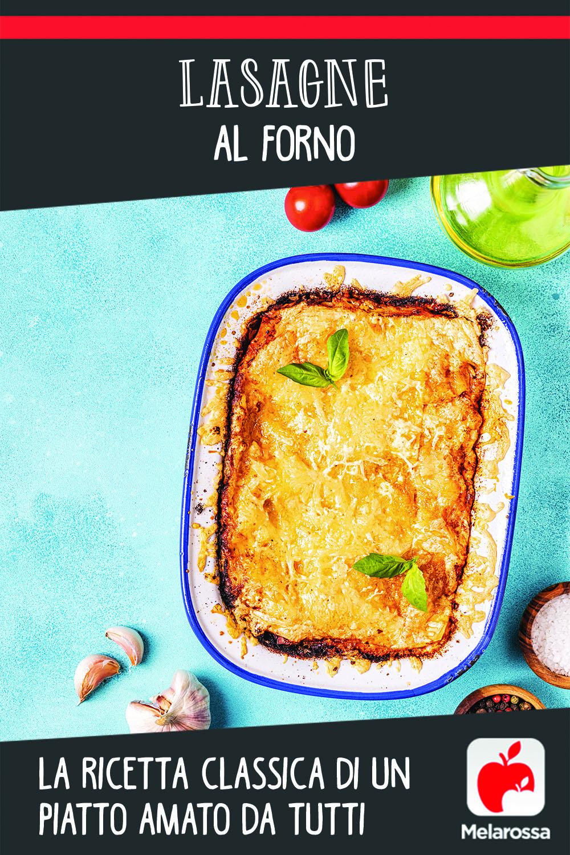 lasagne al forno: la ricetta classica di un piatto amato da tutti