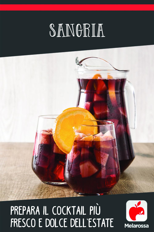 Sangria: prepara il cocktail più fresco e dolce dell'estate