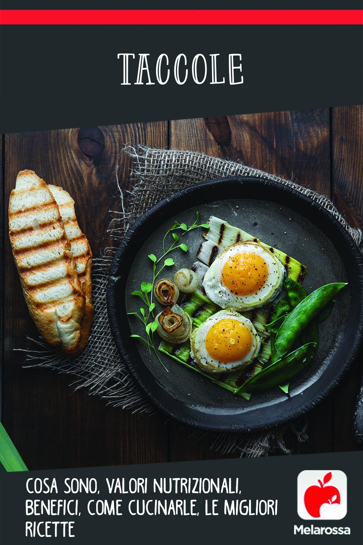 taccole: cosa sono, valori nutrizionali, benefici e come cucinarle, ricette