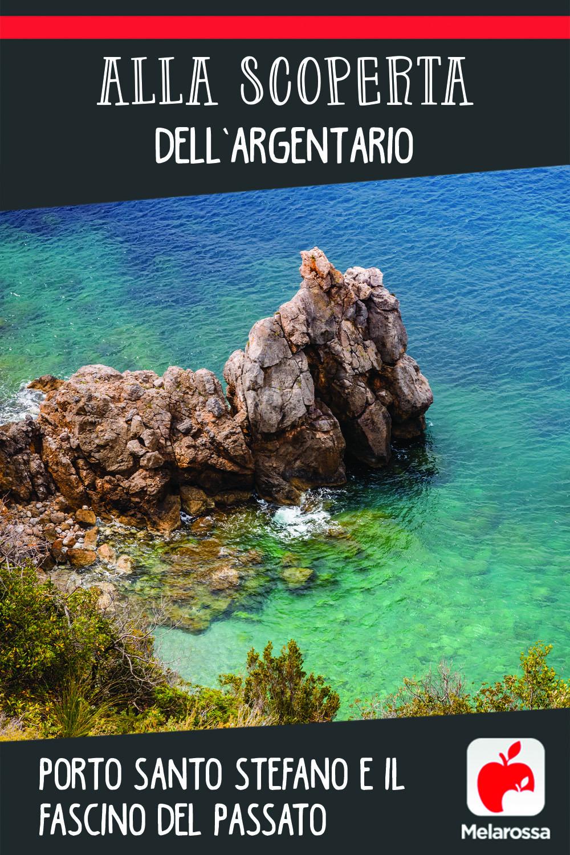 Alla scoperta dell'Argentario: Porto Santo Stefano e il fascino del passato