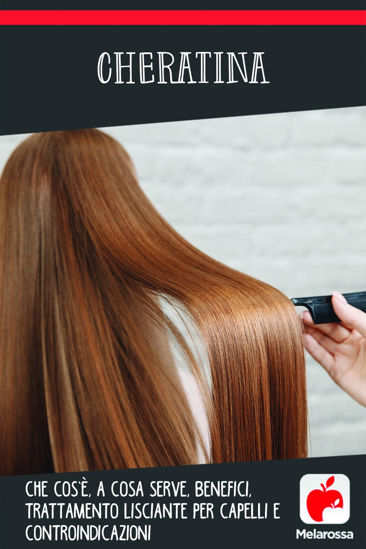 cheratina: cos'è, perché è importante per i capelli, trattamento lisciante
