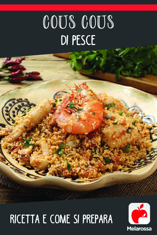 cous cous di pesce ricetta e come si prepara