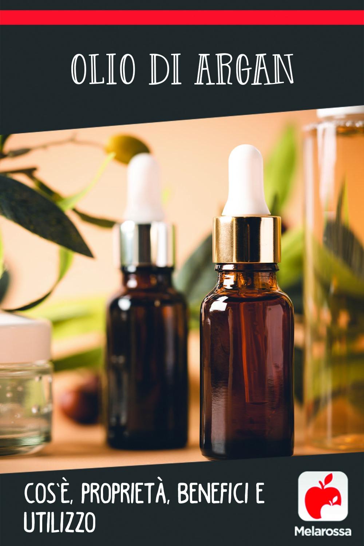 Olio di argan: proprietà, benefici e usi