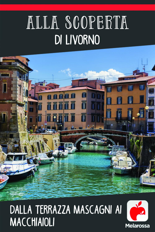 Alla scoperta di Livorno