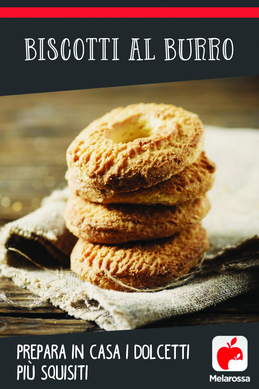 Biscotti al burro: prepara in casa i dolcetti più squisiti