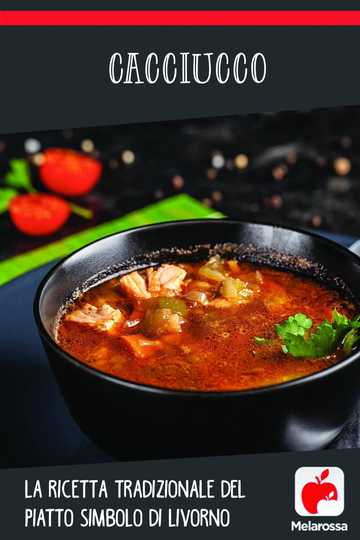 Cacciucco, la ricetta tradizionale del piatto simbolo di Livorno